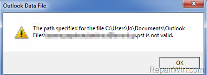 FIX: The Path Specified for the file Outlook pst is not