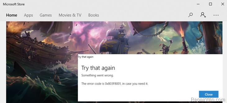 Windows 10 Store Error 0x803F8001