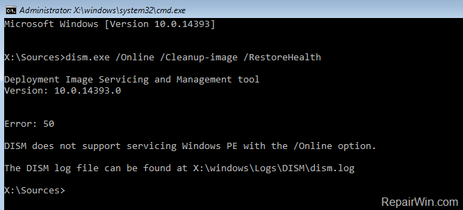 DISM Error 50: DISM does not support servicing Windows PE with the /Online option