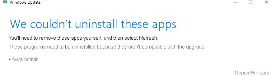 Windows 10 Update Couldn't uninstall Avira AntiVir
