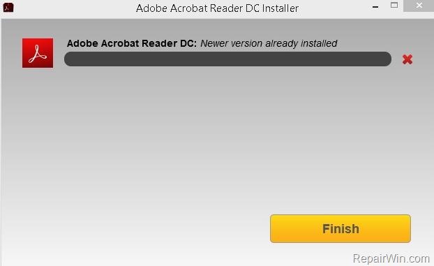 FIX: Adobe Acrobat Reader DC Newer Version already installed