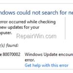 FIX: Error 80070002 in Windows Update (Solved)