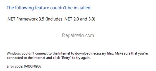 FIX Net Framework 3.5 0x800F0906 Installation Error