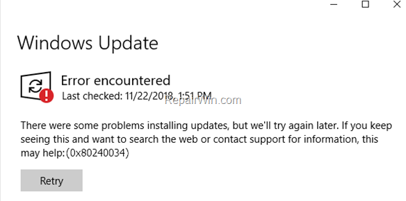 FIX Error 0x80240034 in Windows 10 Update