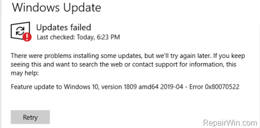 FIX: Windows 10 Feature Update 1809 Failed 0x80070522