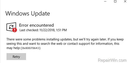 FIX: Error 0x80070643 in Windows 10 Update