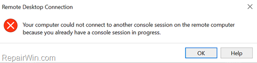 Your computer could no connect to console session on the remote computer because you already have a console session in progress.