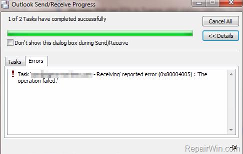 FIX: Outlook Receiving error 0x80004005 - The Operation failed