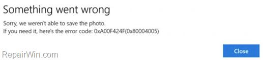 FIX: Camera App Error 0xA00F424F in Windows 10