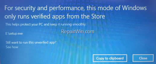 FIX: For security and performance, this mode of Windows only runs verified apps from the Store in Windows 10.