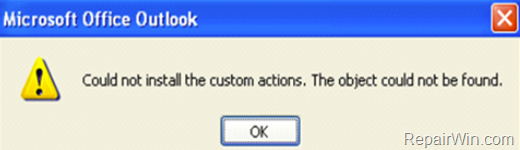 FIX: Could not install customs actions in Outlook 2007, 2010 (Solved).